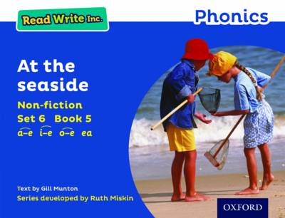 Read Write Inc. Phonics: Blue Set 6 Non-Fiction 5 at the Seaside by Gill Munton