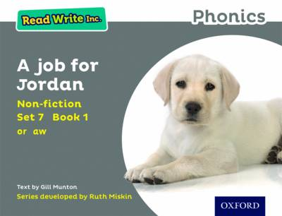 Read Write Inc. Phonics: Grey Set 7 Non-Fiction 1 a Job for Jordan by Gill Munton