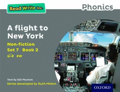 Read Write Inc. Phonics: Grey Set 7 Non-Fiction 2 a Flight to New York by Gill Munton