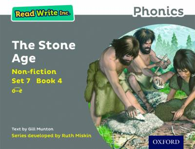 Read Write Inc. Phonics: Grey Set 7 Non-Fiction 4 the Stone Age by Gill Munton