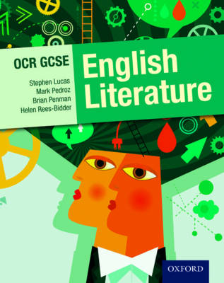 OCR GCSE English Literature Student Book by Stephen E. Lucas, Mark Pedroz, Brian C. Penman, Helen Rees-Bidder