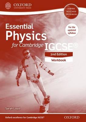 Essential Physics for Cambridge IGCSE Workbook by Sarah Lloyd
