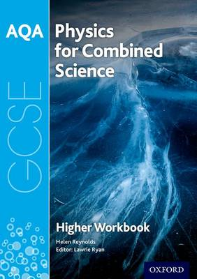 AQA GCSE Physics for Combined Science (Trilogy) Workbook: Higher by