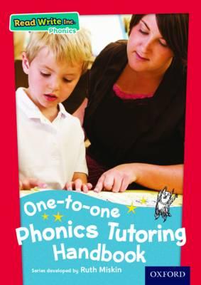 Read Write Inc. Phonics: One-to-One Phonics Tutoring Handbook by Ruth Miskin