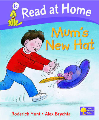 Read at Home: More Level 1C: Mum's New Hat by Roderick Hunt, Cynthia Rider