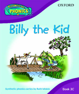 Read Write Inc. Home Phonics: Billy the Kid: Book 3c by Ruth Miskin