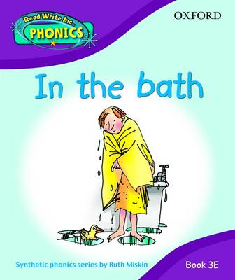Read Write Inc. Home Phonics: in the Bath: Book 3E by Ruth Miskin