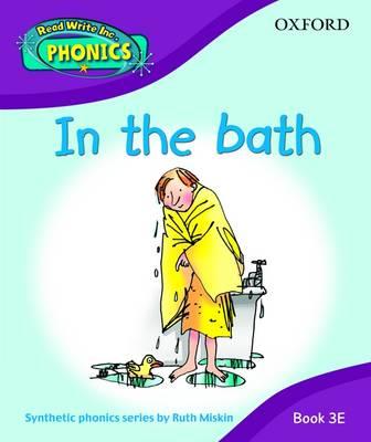 Read Write Inc. Home Phonics: in the Bath: Book 3E by Ruth Miskin