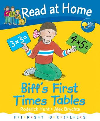 Read at Home: First Skills: Biff's First Times Tables by Roderick Hunt