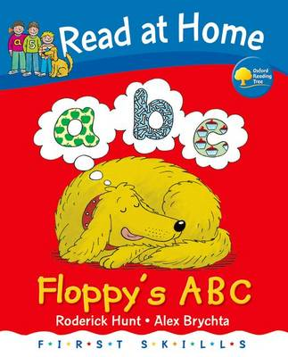Read at Home: First Skills: Floppy's ABC by Roderick Hunt, Mr. Alex Brychta