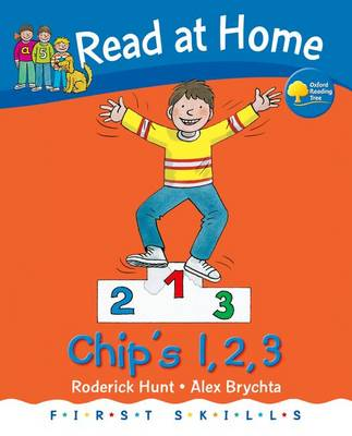 Read at Home: First Skills: Chip's 1,2,3 by Roderick Hunt