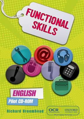 OCR Functional Skills English Pilot CD-ROM by Richard Broomhead, Lorraine Wilson