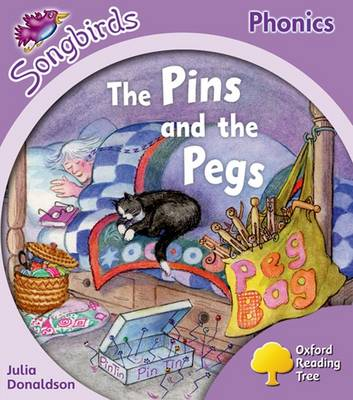 Oxford Reading Tree More Songbirds Phonics: Level 1+ The Pins and the Pegs by Julia Donaldson