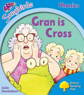 Gran is Cross by Julia Donaldson
