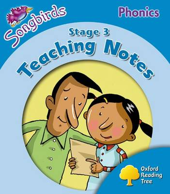 Oxford Reading Tree Songbirds Phonics: Level 3: Teaching Notes by Julia Donaldson