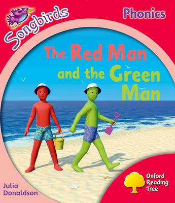 Oxford Reading Tree: Level 4: More Songbirds Phonics: the Red Man and the Green Man by Julia Donaldson