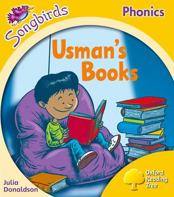 Oxford Reading Tree Songbirds Phonics: Level 5: Usman's Books by Julia Donaldson