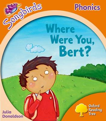 Where Were You, Bert? Local Teacher's Material by Julia Donaldson