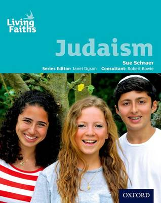 Living Faiths Judaism Student Book by Sue Schraer