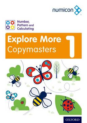 Numicon: Number, Pattern and Calculating 1 Explore More Copymasters by Ruth Atkinson, Romey Tacon