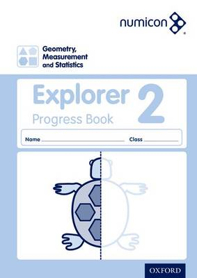 Numicon: Geometry, Measurement and Statistics 2 Explorer Progress Book by Sue Lowndes, Simon d'Angelo, Andrew Jeffrey, Elizabeth Gibbs