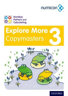 Numicon: Number, Pattern and Calculating 3 Explore More Copymasters by Ruth Atkinson, Romey Tacon, Val Willmott