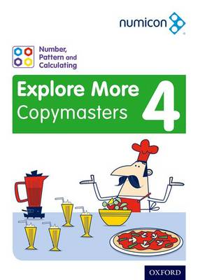 Numicon: Number, Pattern and Calculating 4 Explore More Copymasters by Ruth Atkinson, Romey Tacon, Val Willmott