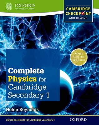 Complete Physics for Cambridge Secondary 1 Student Book For Cambridge Checkpoint and Beyond by Helen Reynolds