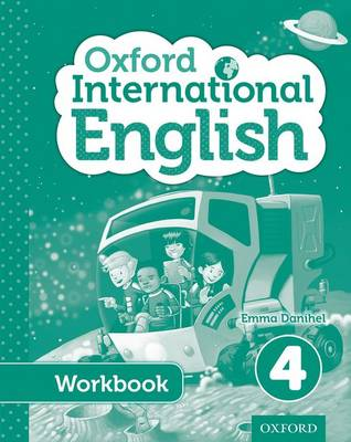 Oxford International Primary English Student Workbook 4 by Emma Danihel, Moira Brown