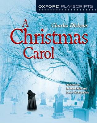 A Christmas Carol by Charles Dickens, Richard Kidd, Conor McReynolds