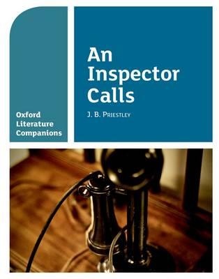 Oxford Literature Companions: An Inspector Calls by Su Fielder, Peter Buckroyd