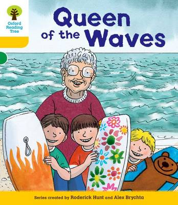 Oxford Reading Tree: Decode and Develop More A Level 5 Queen Waves by Roderick Hunt, Paul Shipton