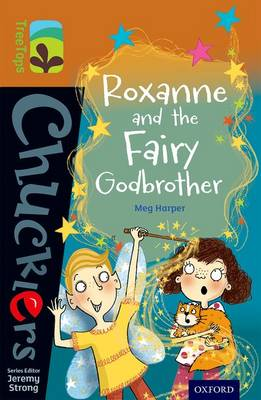 Oxford Reading Tree Treetops Chucklers: Level 8: Roxanne and the Fairy Godbrother by Meg Harper