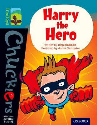 Oxford Reading Tree Treetops Chucklers: Level 9: Harry the Hero by Tony Bradman