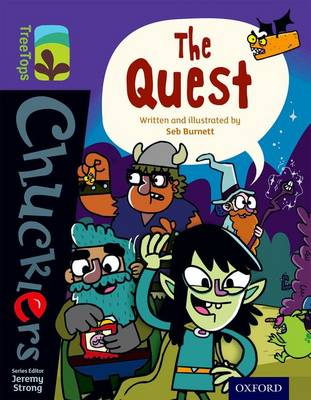 Oxford Reading Tree TreeTops Chucklers: Level 11: The Quest by Seb Burnett