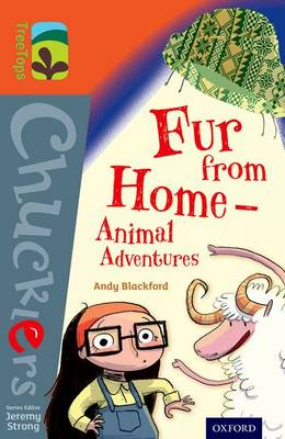 Oxford Reading Tree TreeTops Chucklers: Level 13: Fur from Home Animal Adventures by Andy Blackford