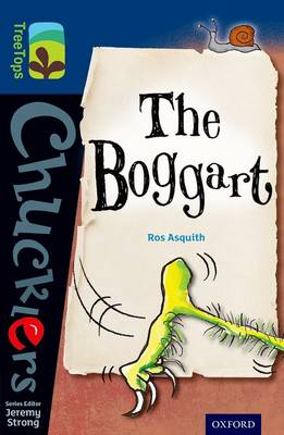 Oxford Reading Tree Treetops Chucklers: Level 14: The Boggart by Ros Asquith