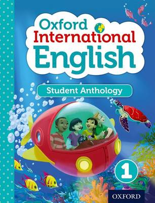 Oxford International English Student Anthology 1 by Liz Miles