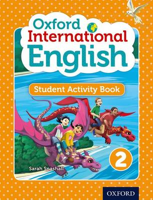 Oxford International English Student Activity Book 2 by Sarah Snashall