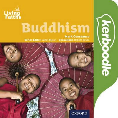Living Faiths Buddhism: Kerboodle Book by Mark Constance, Robert Bowie