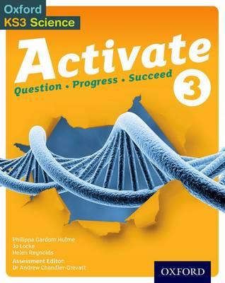 Activate: 11-14 (Key Stage 3): 3 Student Book by Philippa Gardom-Hulme, Jo Locke, Helen Reynolds