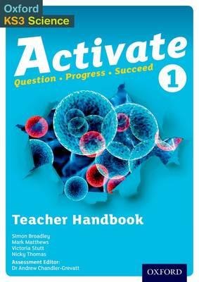 Activate: 11-14 (Key Stage 3): 1 Teacher Handbook by Simon Broadley, Mark Matthews, Victoria Stutt, Nicky Thomas