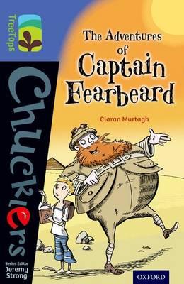 Oxford Reading Tree Treetops Chucklers: Level 17: the Adventures of Captain Fearbeard by Ciaran Murtagh