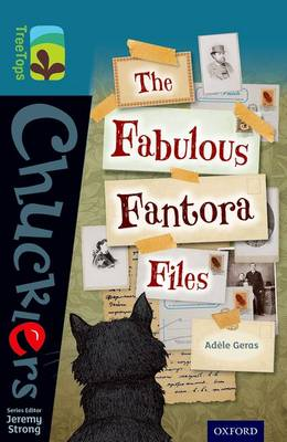 Oxford Reading Tree TreeTops Chucklers: Level 19: The Fabulous Fantora Files by Adele Geras