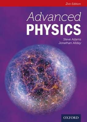 Advanced Physics by Steve Adams, Jonathan Allday