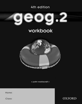 Geog.2 Workbook by Justin Woolliscroft