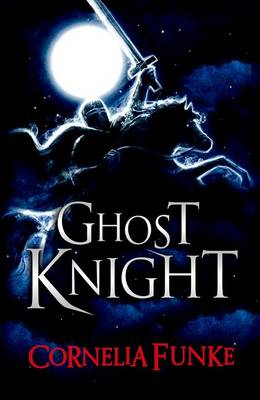 Rollercoasters: Rollercoasters: Ghost Knight Reader by Cornelia Funke