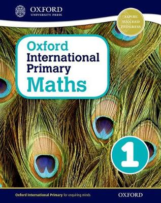 Oxford International Primary Maths: Stage 1: Age 5-6: Student Workbook 1 by Caroline Clissold, Linda Glithro, Janet Rees, Cherri Moseley