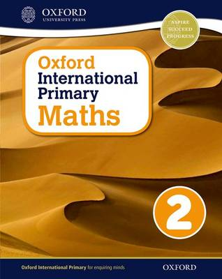 Oxford International Primary Maths: Stage 2: Age 6-7: Student Workbook 2 by Caroline Clissold, Linda Glithro, Janet Rees, Cherri Moseley