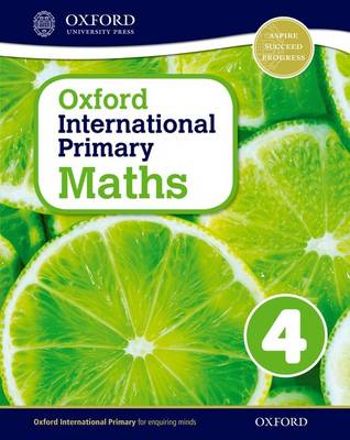 Oxford International Primary Maths: Stage 4: Age 8-9: Student Workbook 4 by Caroline Clissold, Linda Glithro, Janet Rees, Cherri Moseley